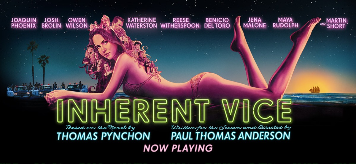 INHERENT VICE: Noir via the Pineapple Express