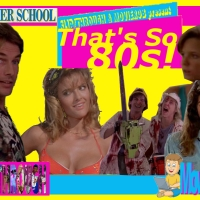 That's So 80s! - SUMMER SCHOOL