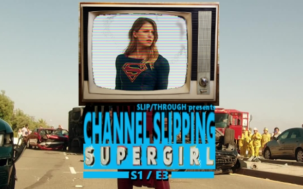 SLIP-supergirl-s1e3