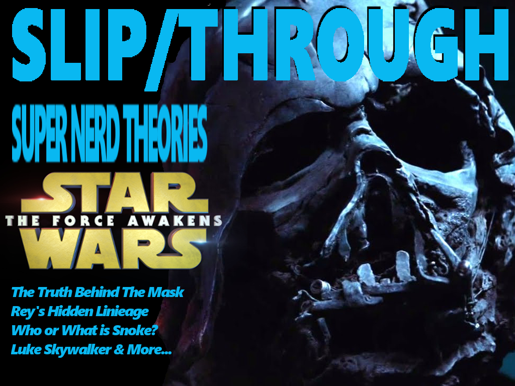 SLIP-forceawakens-theories