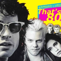That's So 8os! - THE LOST BOYS