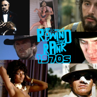 REWIND & RANK: TOP 10 Movies of The 1970s