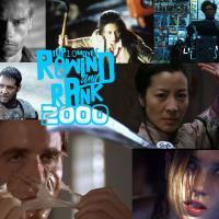 REWIND & RANK: TOP 10 MOVIES of 2000