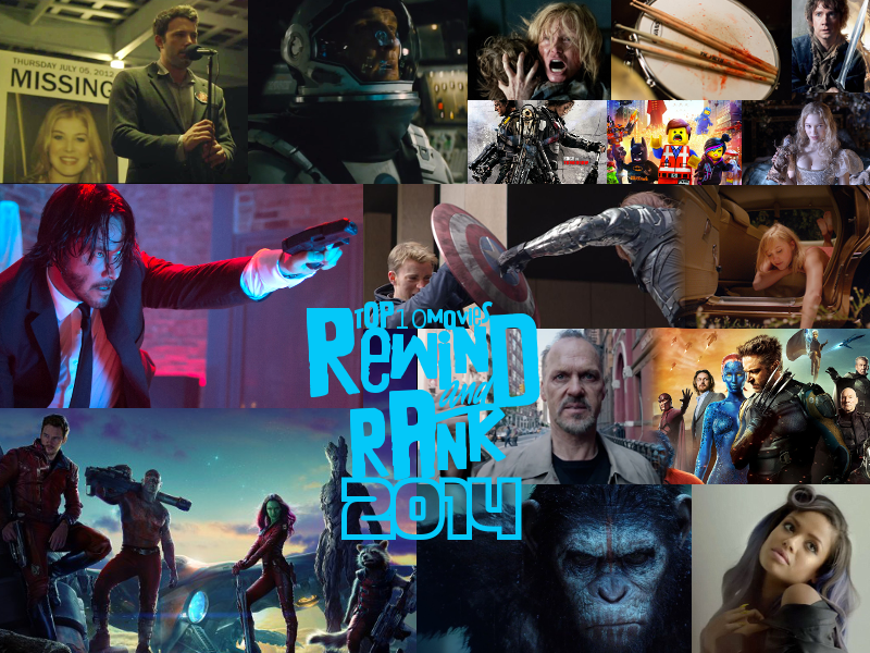 REWIND & RANK: TOP 10 Movies of 2014