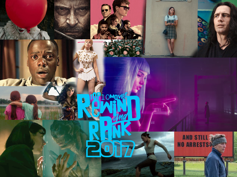 REWIND & RANK: TOP 10 Movies 2017